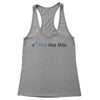 You Like This Women's Racerback Tank