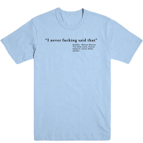 Never Said That Men's Tee