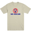No Ma'am Men's Tee