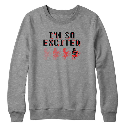 So Excited Crewneck