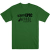Too Epic To Fail Men's Tee