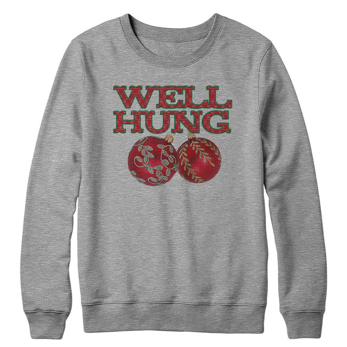 Well Hung Crewneck Sweatshirt