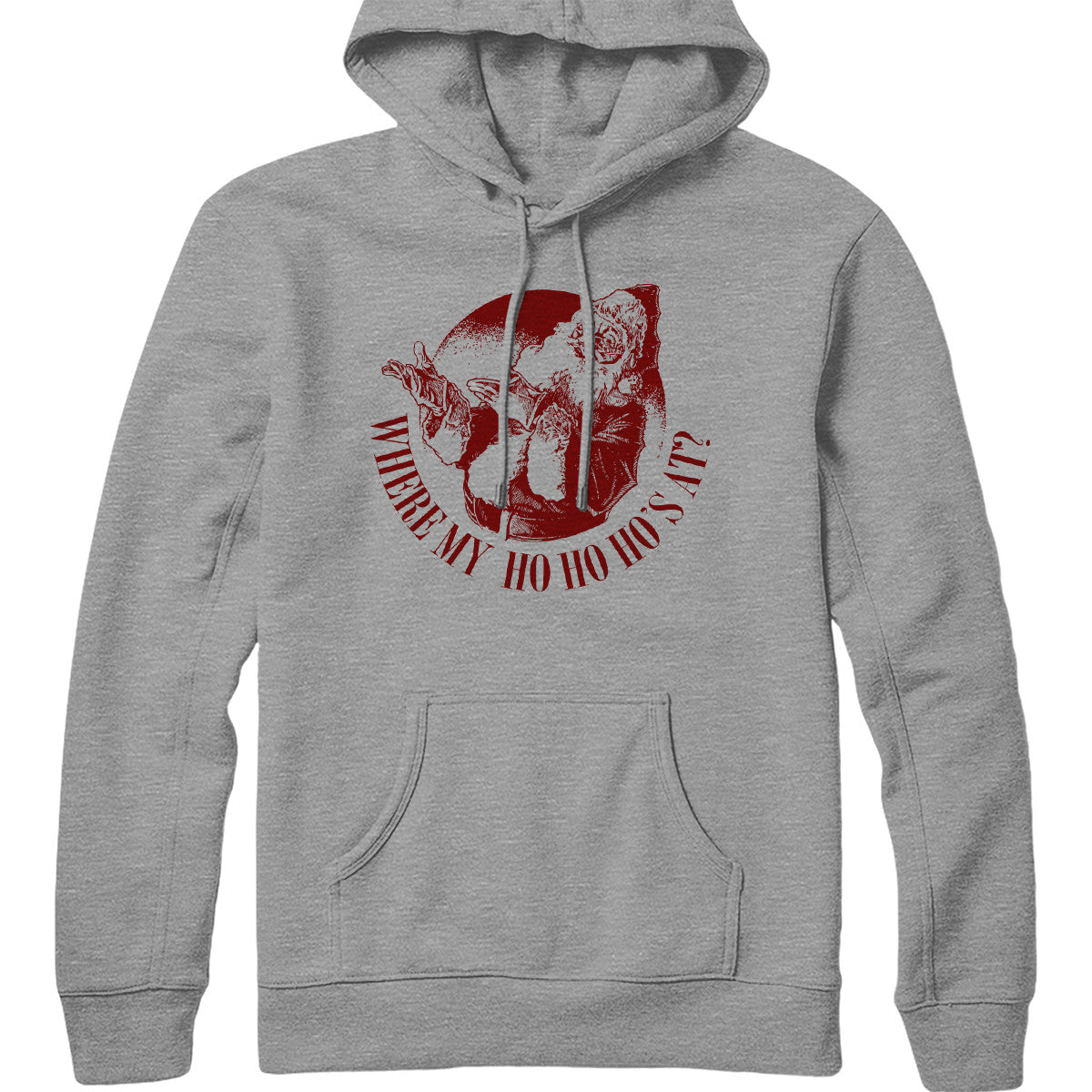 Where My Ho Ho Ho's At Hoodie
