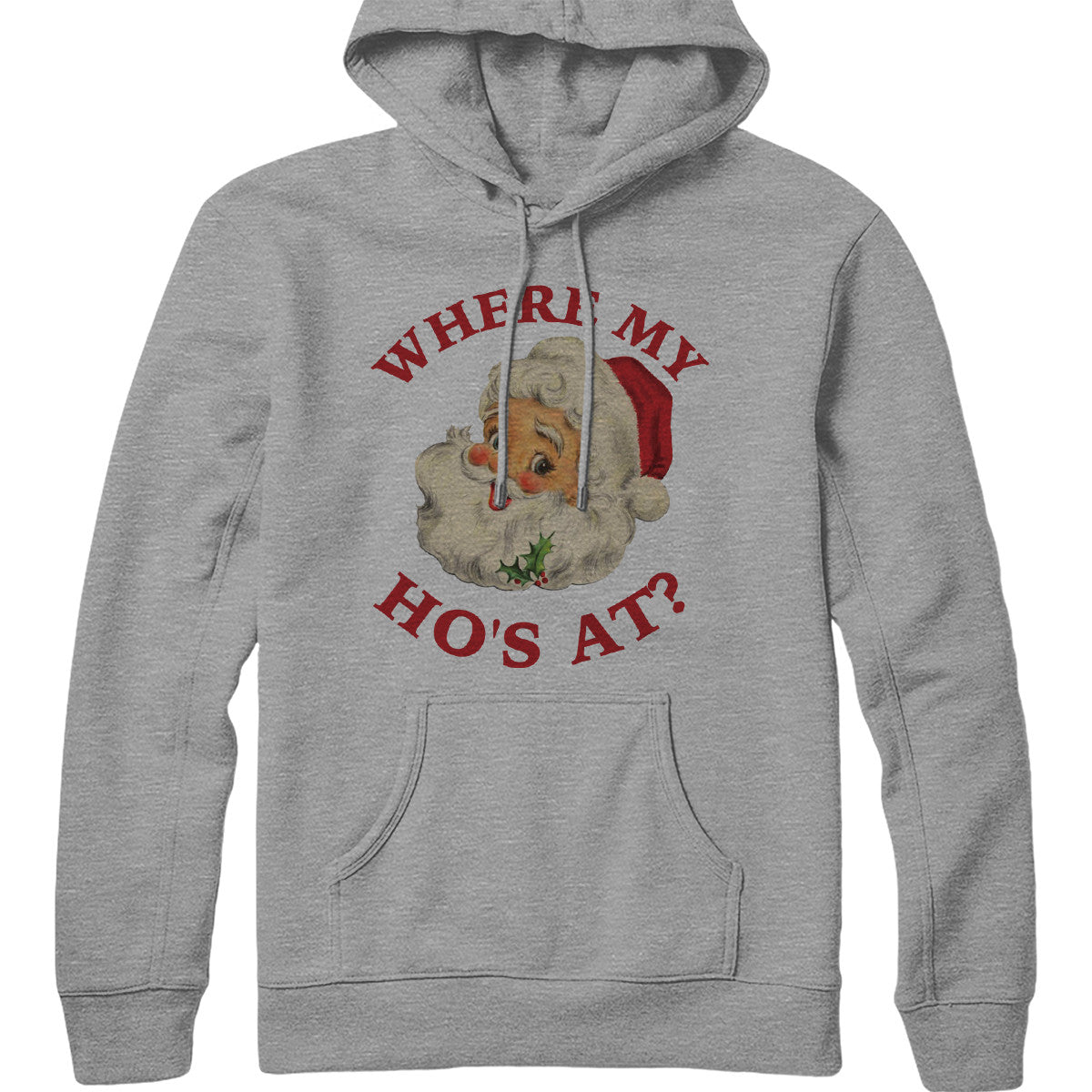 Where My Ho At Hoodie