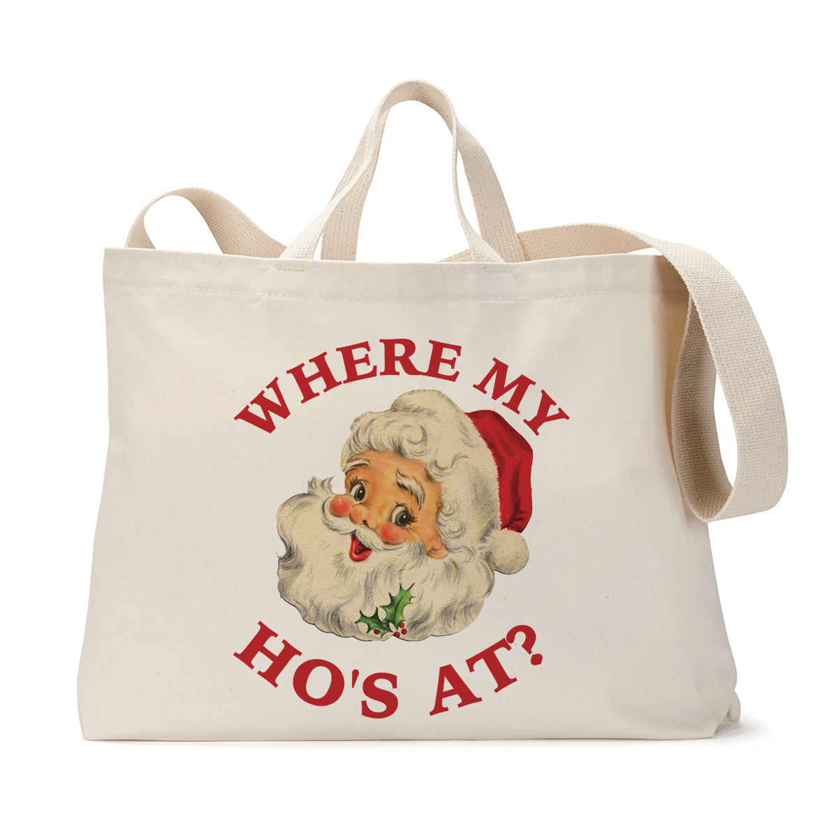 Where My Ho At Tote Bag