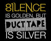 Silence is Golden Tee