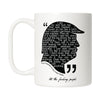 Presidential Quote - Grab Her Mug
