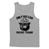 Only We Can Prevent Tyranny Tank Top