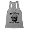 Only We Can Prevent Tyranny Women's Racerback Tank
