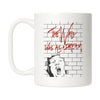 The wall was all a dream Mug
