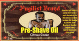 Pre-shave Oil - Citrus Grove - Pugilist Brand - Beard Care, Mustache Wax & Gentlemen's Grooming Products - 3
