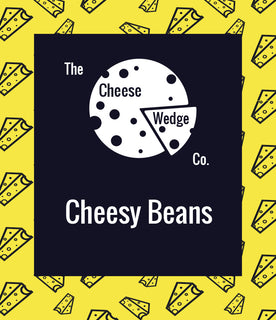 Cheesy Beans/ baked beans/ wonderful cheese/great British cheese/ mad cheese