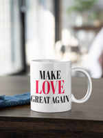 "Kaffeebecher/Tasse Keramik mit lustigem Spruch ""MAKE LOVE GREAT AGAIN"""