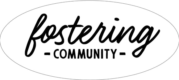 Fostering Community Sticker