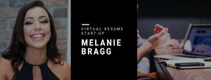 Melanie Bragg - Start-up Virtual Resume