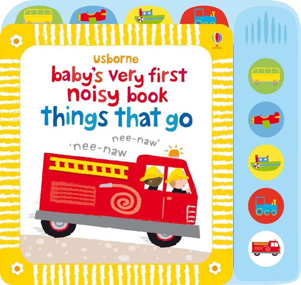 Usborne Baby's Very First Noisy Book Things That Go