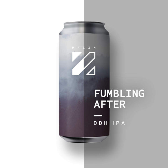 Prizm - Fumbling After - DDH IPA - 44CL CAN - 6.9°