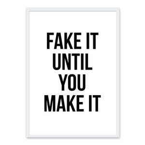 Fake it until you make it