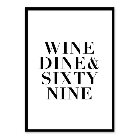 Wine Dine & Sixty Nine