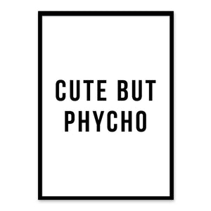 Cute but phycho