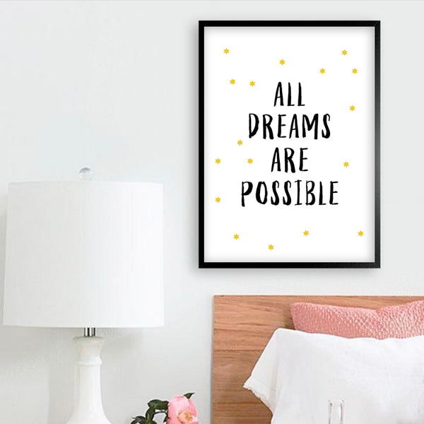 All dreams are possible