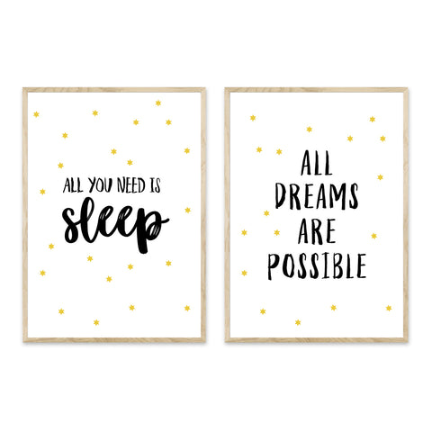 All you need is sleep + All dreams are possible