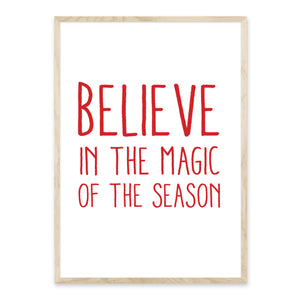 Believe in the Magic of the Season