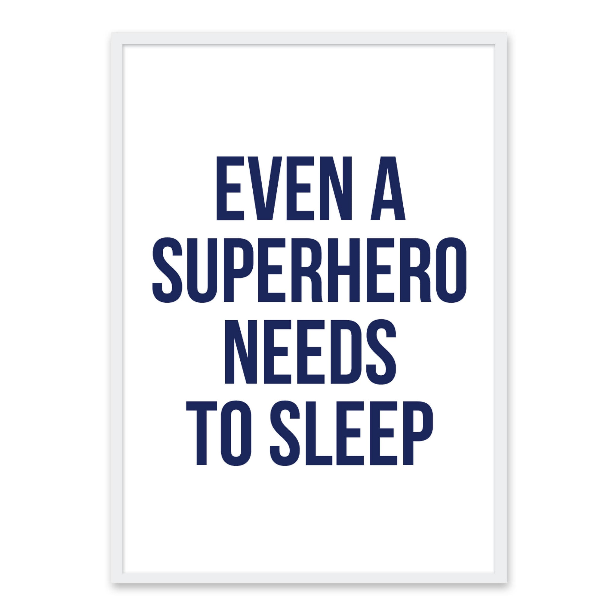 Even a superhero needs to sleep
