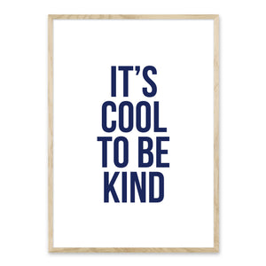 It's cool to be kind - Plakat