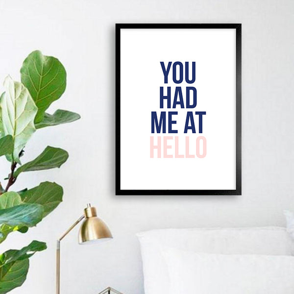 You had me at hello - Typografisk plakat