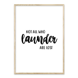 Not all who launder - plakat