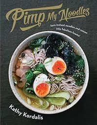 Pimp My Noodles Cookbook
