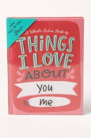 A Whole Entire Book of Things I Love About You by Me