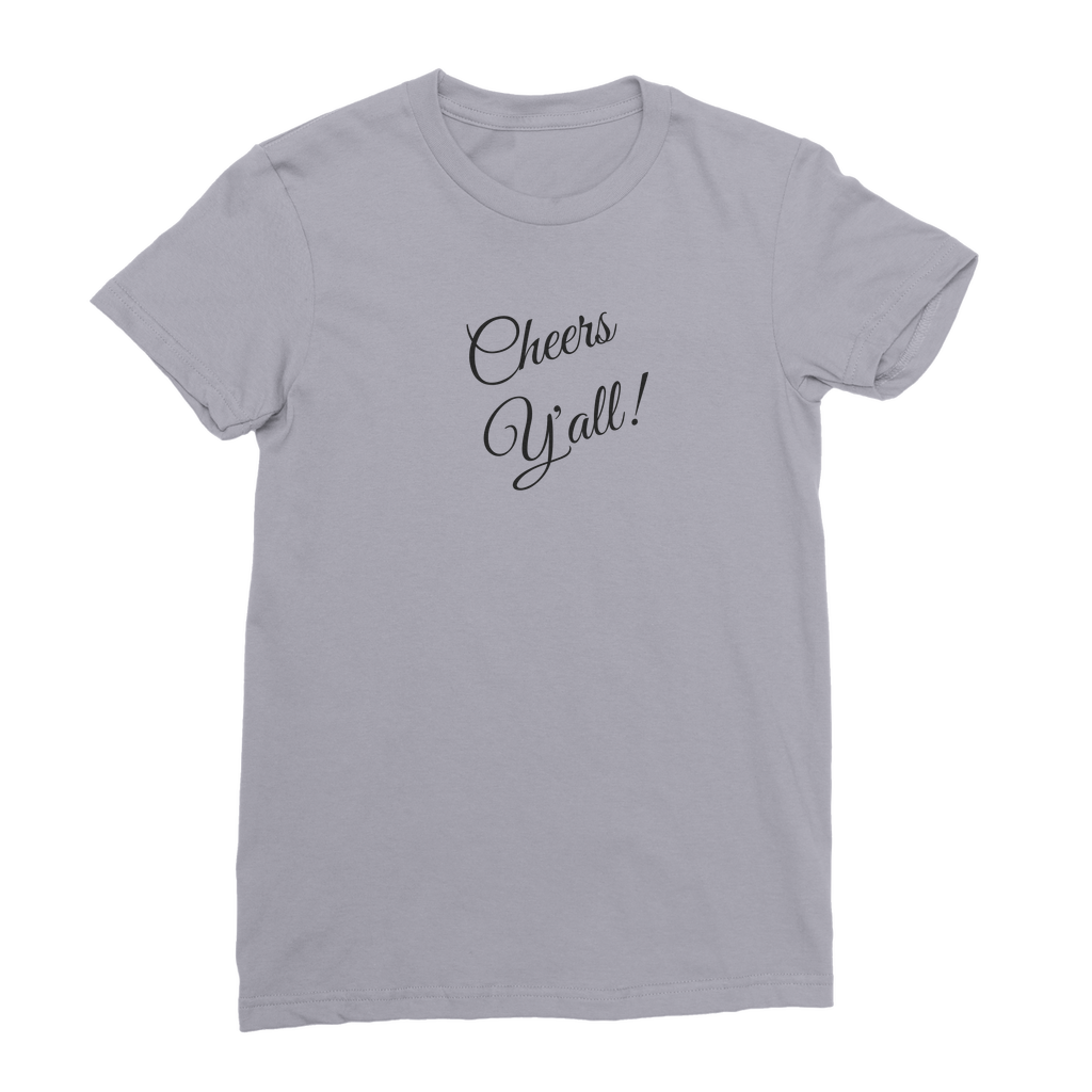 Cheers Y'all Premium Jersey Women's T-Shirt