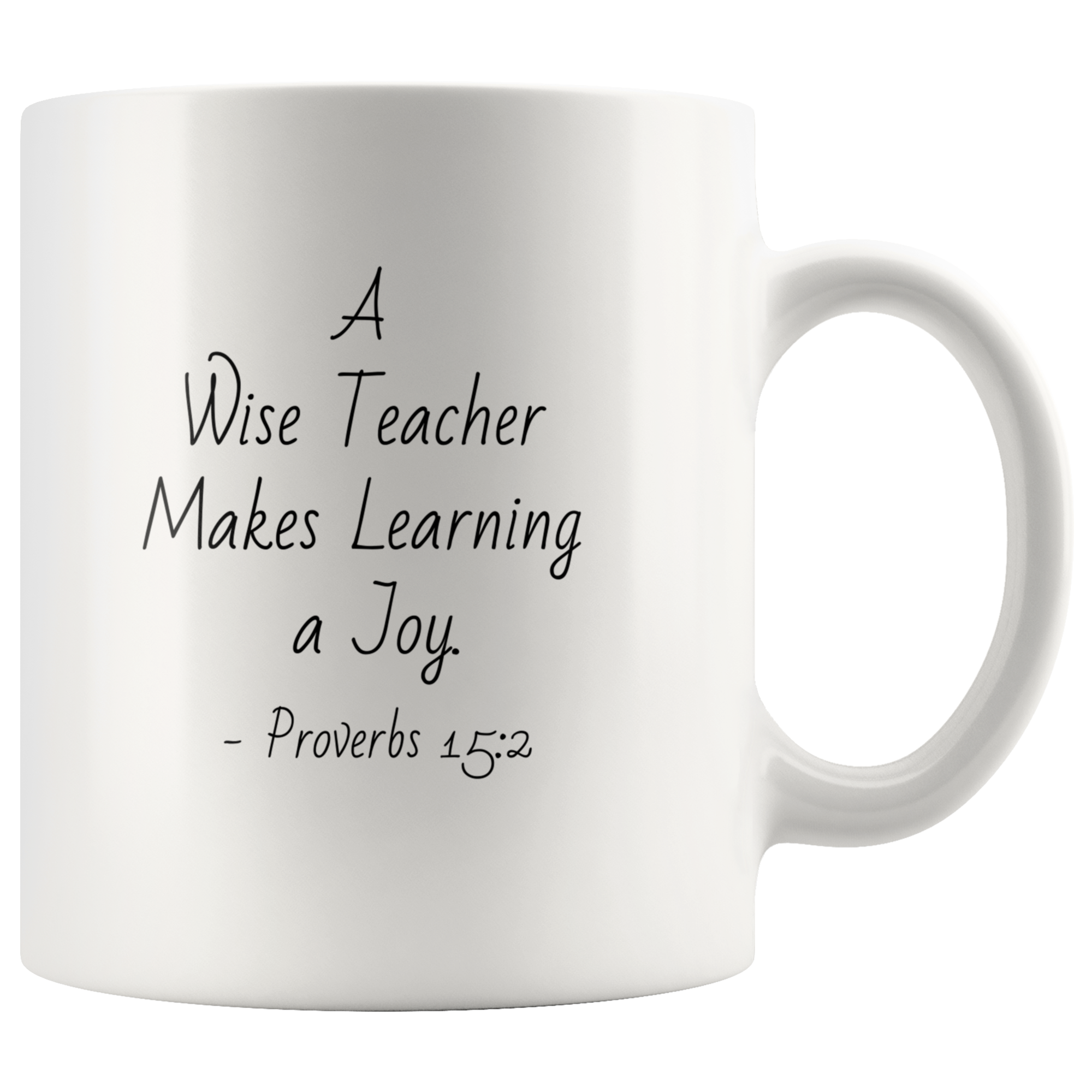 A Wise Teacher Coffee Mug