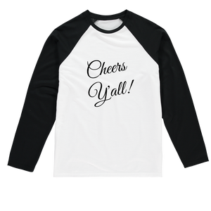 Cheers Y'all Baseball Long Sleeve T-Shirt