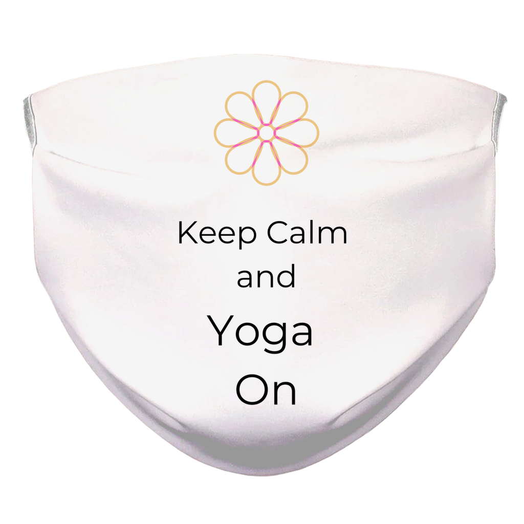Keep Calm and Yoga On Face Mask