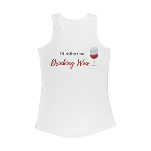 I'd Rather Be Drinking Wine Women's Tank