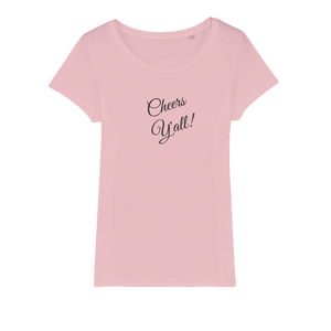 Cheers Y'all Organic Jersey Womens T-Shirt