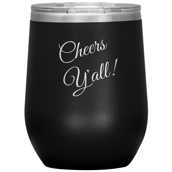 Cheers Y'all Wine Tumbler