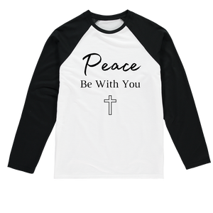 Peace Be With You 2 Peace Be With You Baseball Long Sleeve Tee