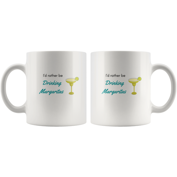 I'd Rather Be Drinking Margaritas Mug