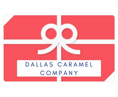 Gift Card - Dallas Caramel Company