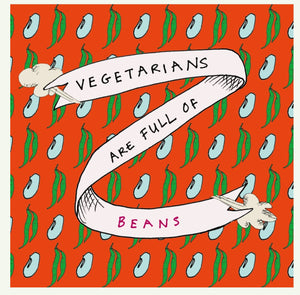 Card - Vegetarians are full of beans