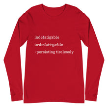 Load image into Gallery viewer, Indefatigable - Unisex Long Sleeve Tee