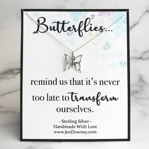 Butterfly quote butterflies remind us that it's never too late to transform ourselves