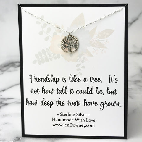 Friendship Is Like A Tree Quote Meaningful Friend Gift Idea Sterling Silver Dainty Tree Necklace