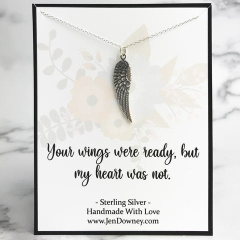 your wings were ready but my heart was not sympathy quote