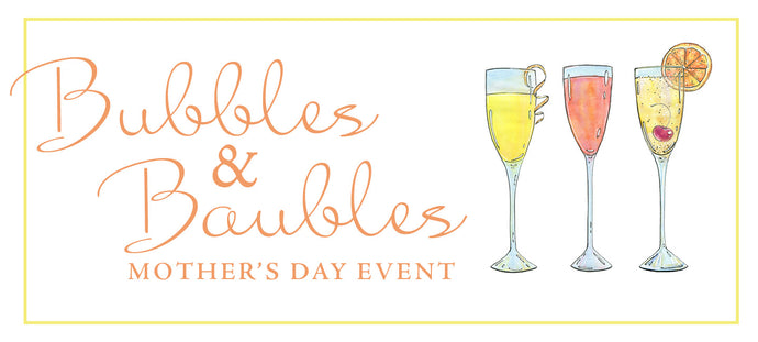 Bubbles & Baubles Event