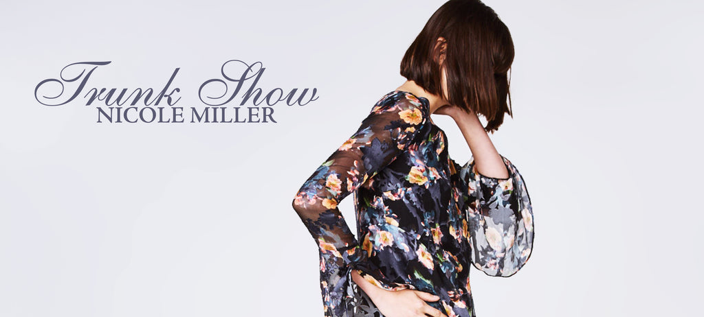 Nicole Miller Fall Trunk Show